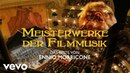 Ennio Morricone Meisterwerke der Filmmusik Das Beste von Ennio Morricone