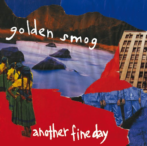 Golden Smog альбом Another Fine Day