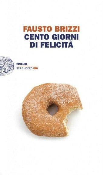 [Libro] Fausto Brizzi - Cento giorni di felicità (2013) - ITA