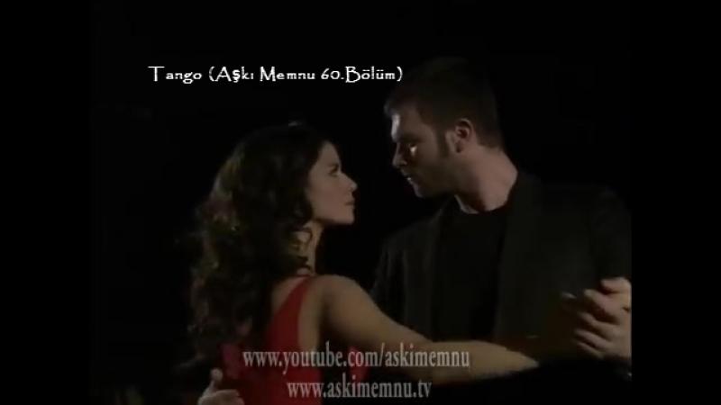 Tango (Aşkı Memnu 60.Bölüm)