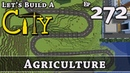 How To Build A City :: Minecraft :: Agriculture :: E272