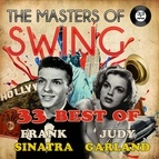 Frank Sinatra альбом The Masters of Swing!