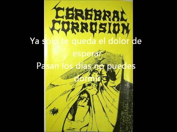 Cerebral Corrosion Agresión