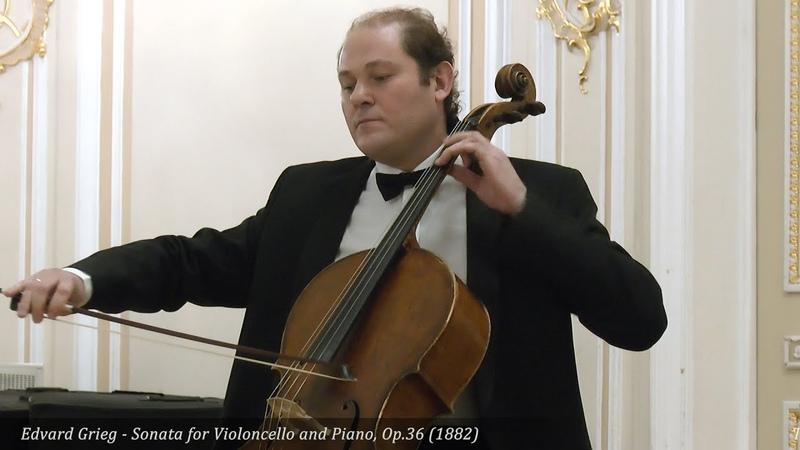 Edvard Grieg - Sonata for Violoncello and Piano, Op.36 (1882)
