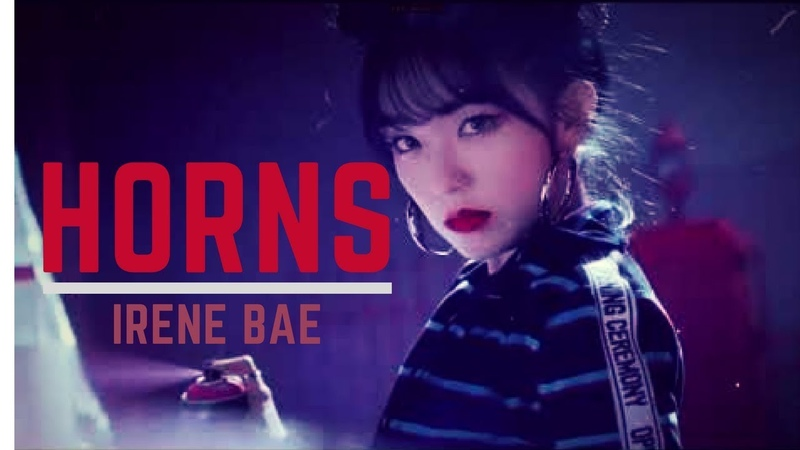[FMV] Irene Bae - Horns || badgirl!au