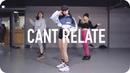 Can't Relate DaniLeigh ft YBN Nahmir YG Minyoung Park Choreography