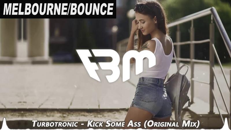 Turbotronic - Kick Some Ass (Original Mix) | FBM
