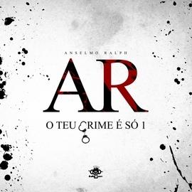 Anselmo Ralph альбом O Teu Crime É Só 1