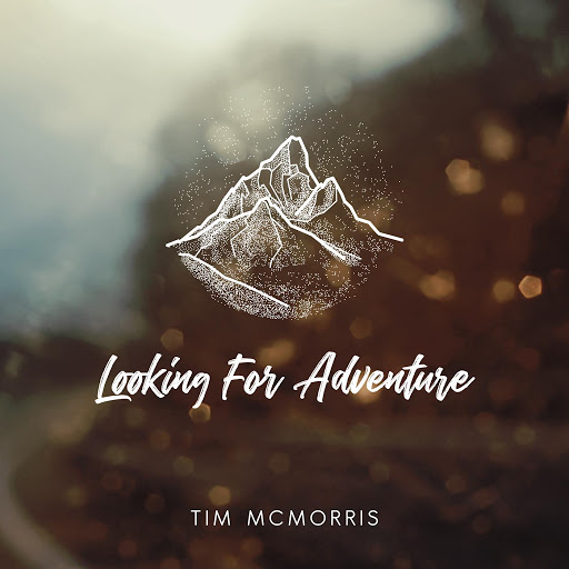 Tim McMorris альбом Looking for Adventure