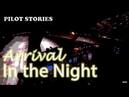 Pilot Stories: Flight to Samara. Part. II Arrival in the Night