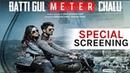 Batti Gul Meter Chalu Movie Special Screening   Shahid Kapoor   Shraddha Kapoor