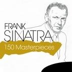 Frank Sinatra альбом 150 Masterpieces