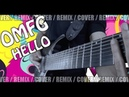 OMFG - Hello | METAL REMIX