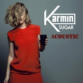 Karmin альбом Sugar (Acoustic)