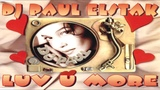 DJ Paul Elstak Luv U More (1995) (Version 1) HD