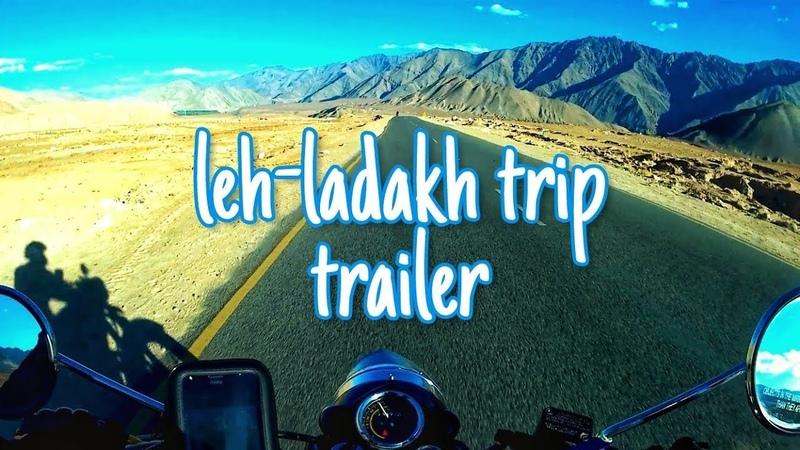 Leh ladakh trip trailer 2018 motowingz