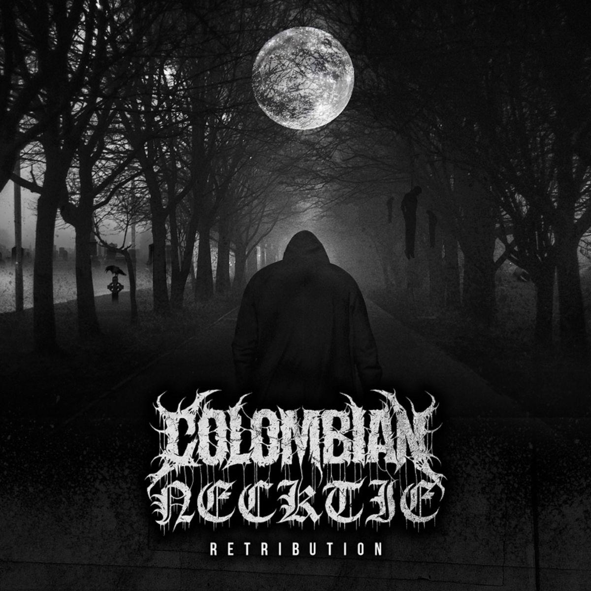 Colombian Necktie - Retribution [EP] (2019)