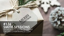 Mr Smith Smith Sessions 136 incl W SS Guestmix 24 12 2018
