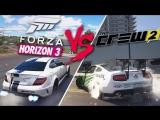 Bulkin FORZA HORIZON 3 vs THE CREW 2 - ЧТО ЛУЧШЕ!