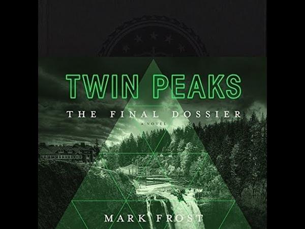 Twin Peaks The Final Dossier Audiobook