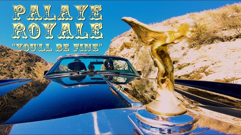 PALAYE ROYALE - Youll Be Fine (Official Music Video)