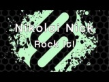 Nikolai Nick - Rock It! OUT NOW on BEATPORT