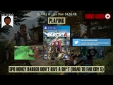 Far Cry 4: Way of the (Honey) Badger - Road to Far Cry 5 (50-70% Blind LP) - EP 6 [7 Days Left] [ENG] [Can we do it!?]