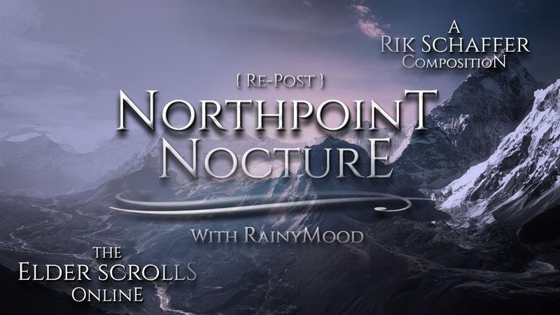Rik Schaffer (Elder Scrolls Online) — (Mild RainyMood™ Sample) Northpoint Nocturne [2 Hrs.]