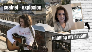 Seafret - Explosion (acoustic cover) | I'LL SING WITH SEAFRET?! HELP ME FULFIL MY DREAM!