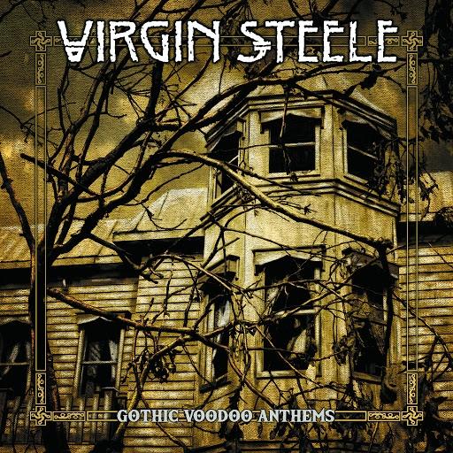 Virgin Steele альбом Gothic Voodoo Anthems