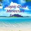 TropiKCraft