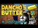 UMap 28 Dancho's butter This map is DANCHO w GhostGaming