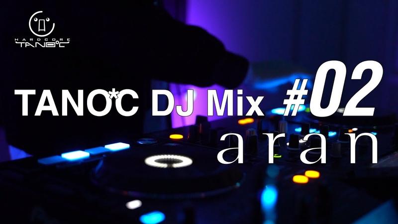 TANO*C DJ MIX 02 aran