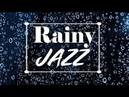 Relaxing Rainy JAZZ Amazing Cafe Piano Saxophone Jazz Music for Studying Sleep Work