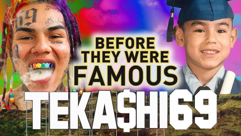 TEKASHI69 - Before They Were Famous - 6ix9ine / Gummo