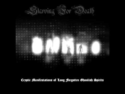Starving For Death - Anthem