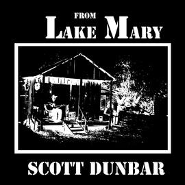 Scott Dunbar альбом From Lake Mary