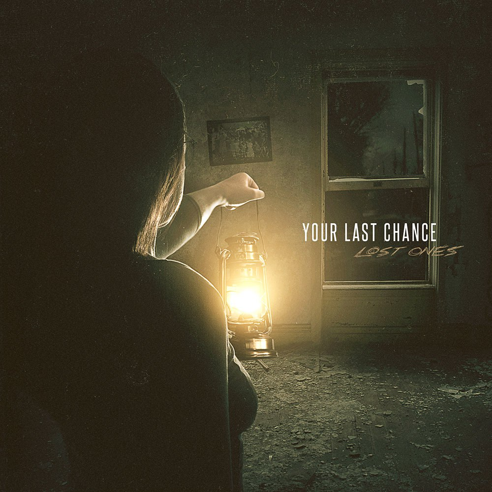 Your Last Chance - Lost Ones [single] (2015)
