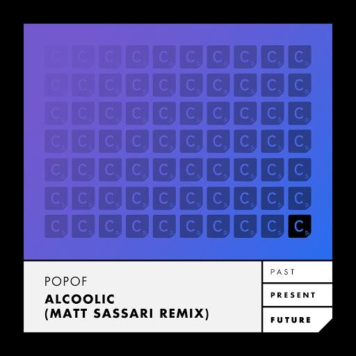 Popof альбом Alcoolic (Matt Sassari Remix)