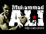 Muhammad Ali - The Greatest Tribute Motivation