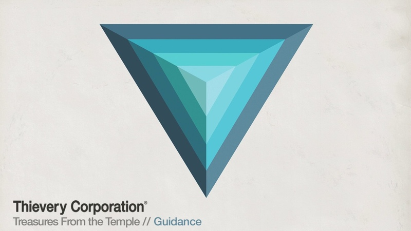 Thievery Corporation - Guidance [Official Audio]