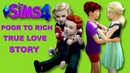 SIMS 4 POOR TO RICH LOVE TRUE STORY