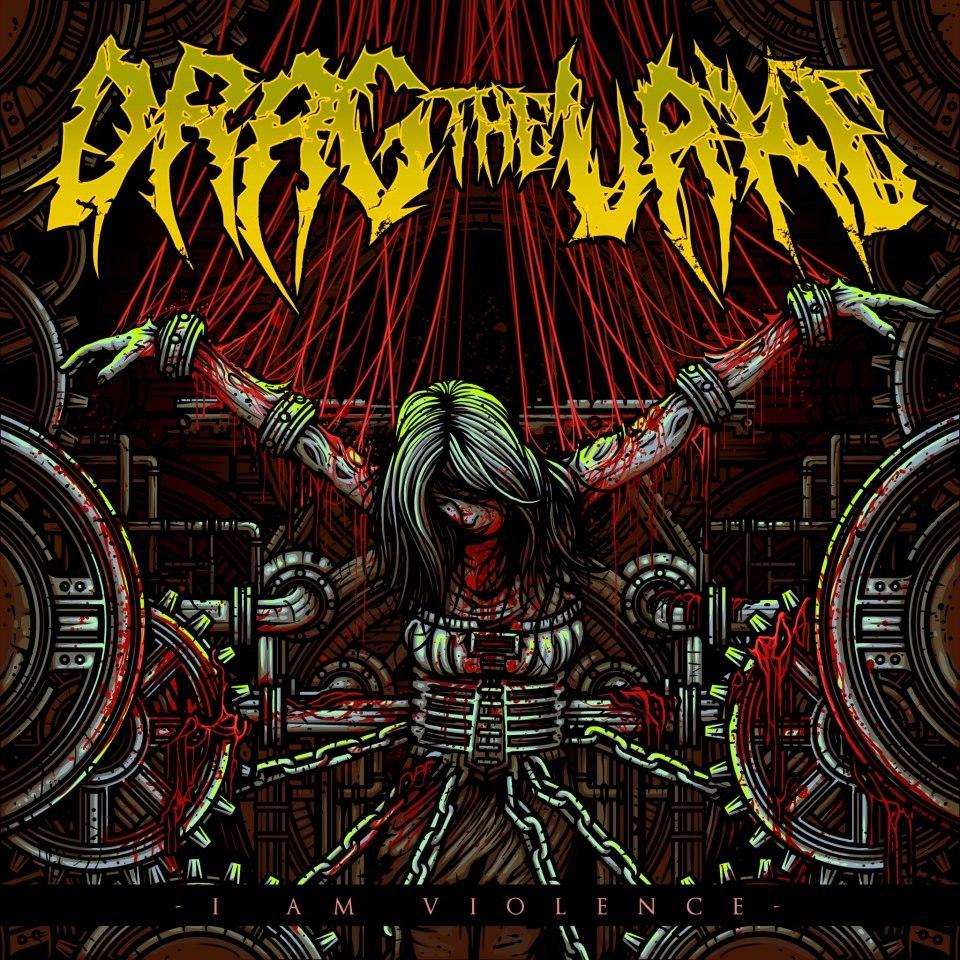 Drag the Lake - I am violence [EP] (2012)