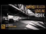 Rishi K. - Loveline (Original Mix)