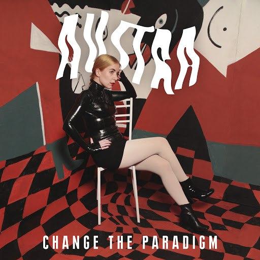 Austra альбом Change The Paradigm