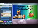 LIVE Clash Royale TOURNOI avec les abonnés en LIVE Nouveau Clan TopGamingVidz