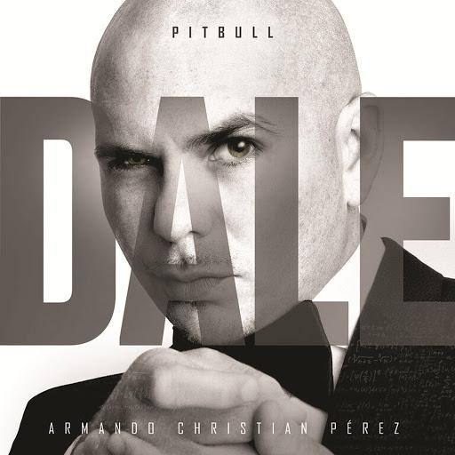 Pitbull альбом Dale (EU Version)