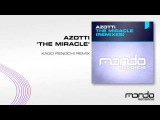 Azotti - The Miracle (Kago Pengchi Remix) Mondo Records