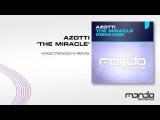 Azotti - The Miracle (Kago Pengchi Remix) Mondo Records