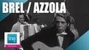 Jacques Brel Marcel Azzola Vesoul | Archive INA